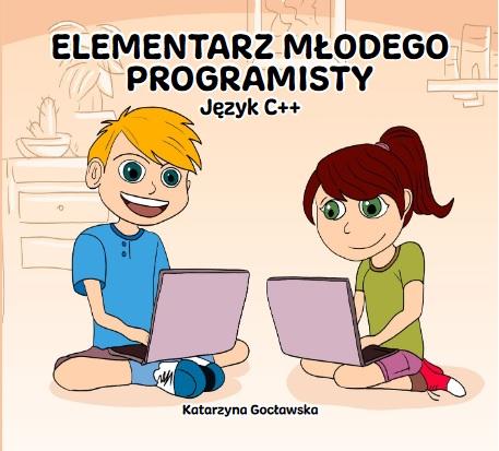Książka Język C++ Programowanie dla dzieci