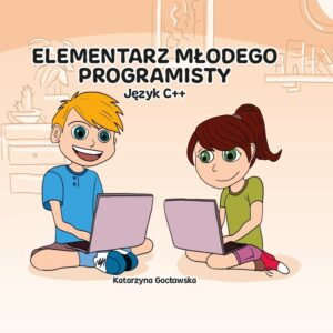 Książka C++ Język C++ Programowanie dla dzieci